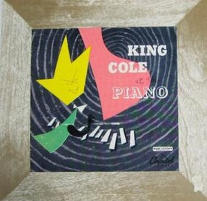 Nat King Cole at the Piano - Image: Nat King Cole King Cole At The Piano