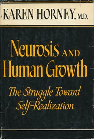 Neurosis and Human Growth - First edition