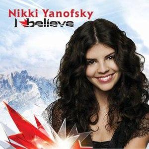 I Believe (Nikki Yanofsky song) - Image: Nikki I believe sing.e