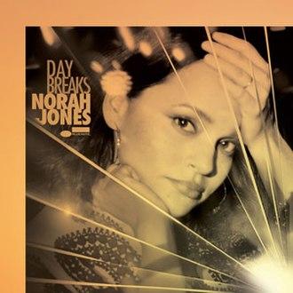 Day Breaks - Image: Norah Jones Day Breaks