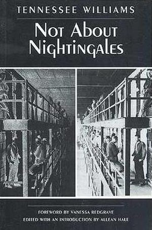 Not About Nightingales - First edition cover (New Directions, 1998)
