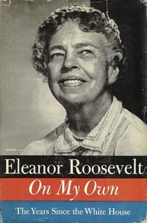 <i>On My Own</i> (memoir) 1958 memoir by Eleanor Roosevelt