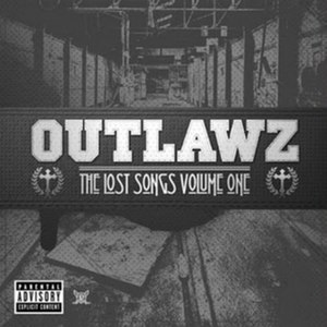 The Lost Songs Vol. 1 - Image: Outlawz The Lost Songs Vol. 1 in 2010