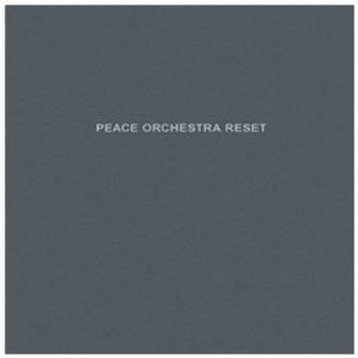 Peace Orchestra: Reset - Image: Peace Orchestra Reset