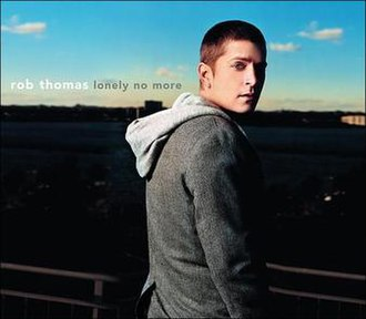 Rob Thomas - Lonely No More (studio acapella)