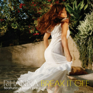 Break It Off - Image: Rihanna Break It Off