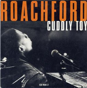 Cuddly Toy (song) - Image: Roachford Cuddly Toy