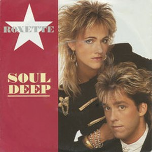 Soul Deep (song) - Image: Roxette Soul Deep