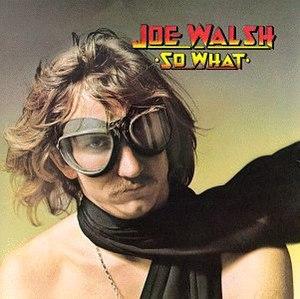 So What (Joe Walsh album) - Image: So What