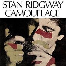 83ca1993b0 Camouflage (Stan Ridgway song) - Wikipedia