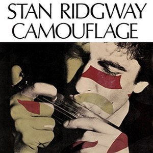 Camouflage (Stan Ridgway song) - Image: Stan Ridgway Camouflage