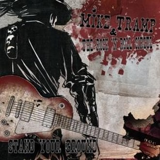 Stand Your Ground (Mike Tramp album) - Image: Stand Your Ground (Mike Tramp album)