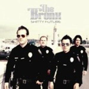 Shitty Future - Image: The Bronx Shitty Future cover