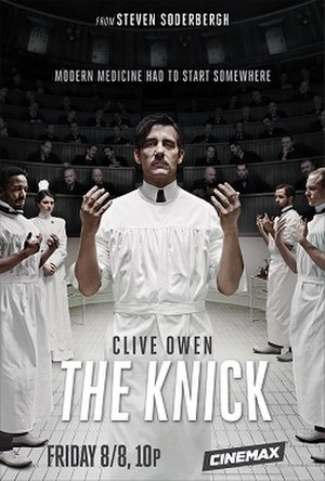 The Knick - Promotional poster for season one