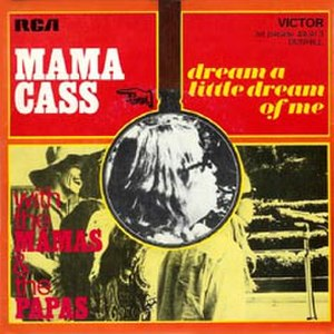Dream a Little Dream of Me - Image: The Mamas and the Papas Dream a Little Dream of Me