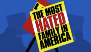 The Most Hated Family in America - Film titlecard