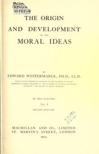 The Origin and Development of the Moral Ideas - The second edition (1924)