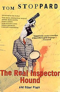 <i>The Real Inspector Hound</i> One-act play written by Tom Stoppard