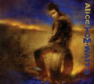 Alice (Tom Waits album) - Image: Tom Waits Alice