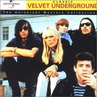 The Best of The Velvet Underground: The Millennium Collection - Image: VU Classic Velvets