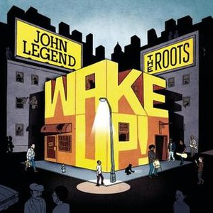 Wake Up! (John Legend and The Roots album) - Image: Wake Up! cover