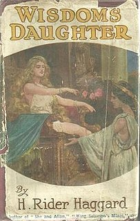 <i>Wisdoms Daughter</i> book by Henry Rider Haggard