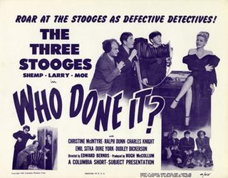 <i>Who Done It?</i> (1949 film) 1949 film by Edward Bernds