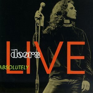 Absolutely Live (The Doors album) - Image: Absolutely Live The Doorsalbum