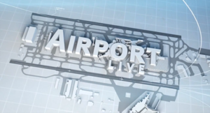 Airport Live - Image: Airport Live TV series titlecard