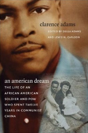 An American Dream: The Life of an African American Soldier and POW Who Spent Twelve Years in Communist China - Cover of first edition (paperback)