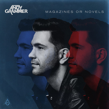 Andy Grammer - Magazines or Novels.png