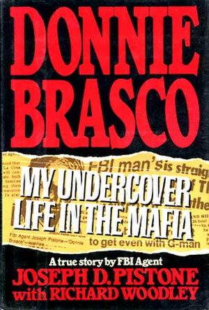 Donnie Brasco: My Undercover Life in the Mafia - First edition cover