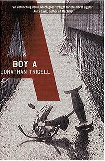<i>Boy A</i> 2004 novel written by Jonathan Trigell