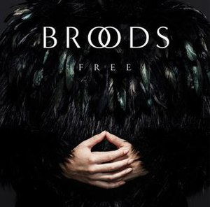 Free (Broods song) - Image: Broods Free (Official Single Cover)