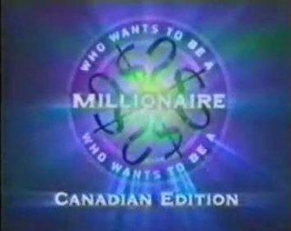 <i>Who Wants to Be a Millionaire: Canadian Edition</i>