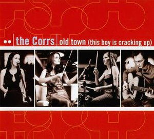 Old Town (song) - Image: Corrs Old Town