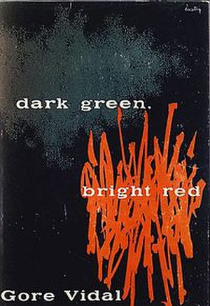 Dark Green, Bright Red - The first edition