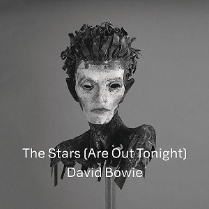 The Stars (Are Out Tonight) - Image: David Bowie The Stars (Are Out Tonight) cover artwork
