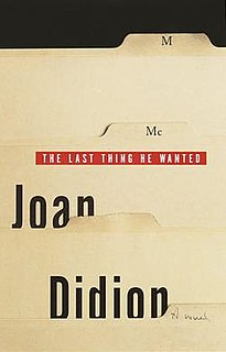 <i>The Last Thing He Wanted</i> book by Joan Didion