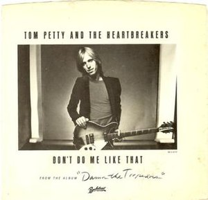 Don't Do Me Like That - Image: Don't do me like that tom petty US
