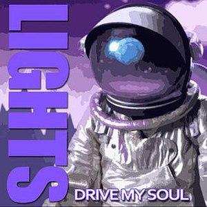 Drive My Soul - Image: Drive My Soul