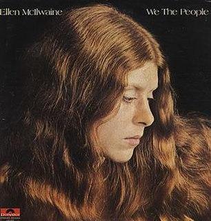 <i>We the People</i> (Ellen McIlwaine album) 1973 studio album by Ellen McIlwaine