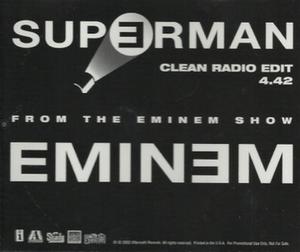Superman (Eminem song) - Image: Eminem Superman single