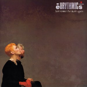 Here Comes the Rain Again - Image: Eurythmics HCTRA