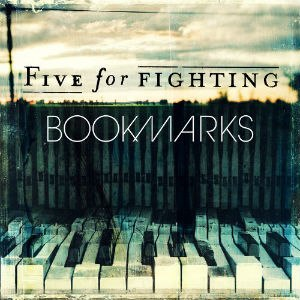 Bookmarks (album) - Image: Five for Fighting Bookmarks