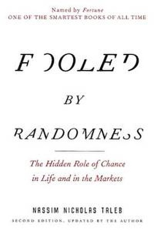 Fooled by Randomness - Image: Fooled by Randomness Paperback
