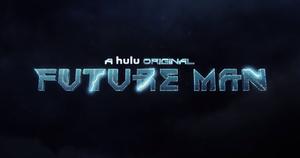 Future Man (TV series) - Image: Future Man Title
