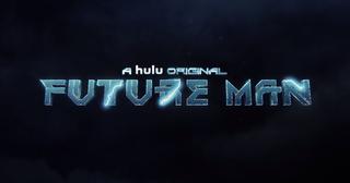 <i>Future Man</i> (TV series) American comedy television series