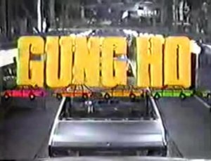 Gung Ho (TV series) - Image: Gung Ho TV Series Title Card