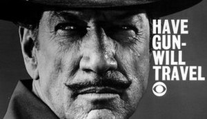 Have Gun – Will Travel - Richard Boone as Paladin